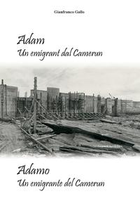 Adam Un emigrant dal Camerun