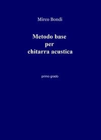 Metodo base per chitarra acustica