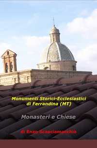 Monumenti Storici-Ecclesiastici di Ferrandina (MT)