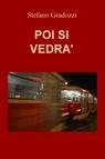 copertina POI SI VEDRA'