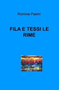 FILA E TESSI LE RIME