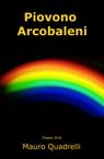 copertina Piovono Arcobaleni