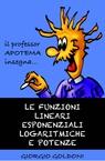 Il professor Apotema insegna… LE FUNZIONI LINEARI E...