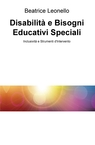 Disabilità e Bisogni Educativi Speciali