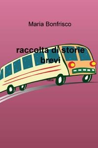 raccolta di storie brevi