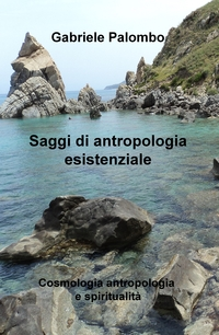 Saggi di antropologia esistenziale