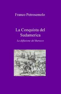 La Conquista del Sudamerica