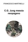 copertina C.G. Jung messia neopagano
