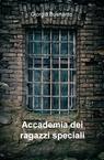 copertina Accademia dei ragazzi speciali