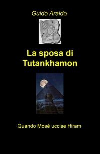 la sposa di Tutankhamon