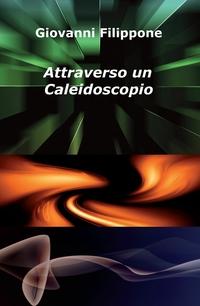 Attraverso un Caleidoscopio
