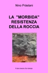 "copertina LA ""MORBIDA"" RESISTENZA DEL..."