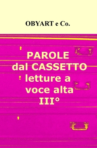 PAROLE dal CASSETTO, letture a voce alta III°