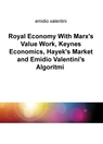 Royal Economy With Marx's Value Work, Keynes E...