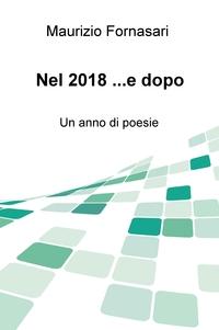 Nel 2018 …e dopo