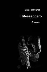 Il Messaggero – Guerra