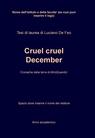 Cruel cruel December