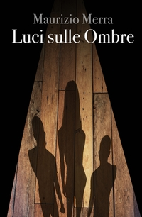 LUCI SULLE OMBRE