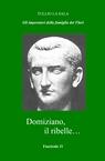 Domiziano, il ribelle…