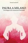 Paura a Milano