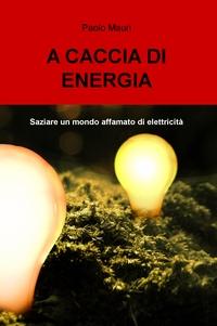 A CACCIA DI ENERGIA