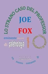 Lo strano caso del Professor Joe Fox