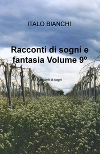 Racconti di sogni e fantasia Volume 9º