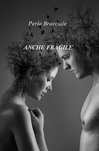 ANCHE FRAGILE
