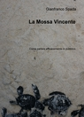 La Mossa Vincente