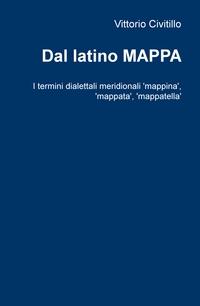 Dal latino MAPPA