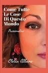 copertina COME TUTTE LE COSE DI QUESTO...