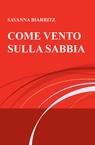 copertina COME VENTO SULLA SABBIA