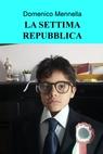 copertina LA SETTIMA REPUBBLICA