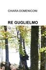 copertina RE GUGLIELMO