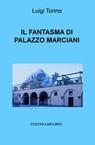 copertina di IL FANTASMA DI PALAZZO MARCIANI