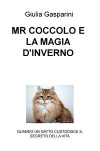 MR COCCOLO E LA MAGIA D'INVERNO