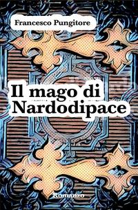 Il mago di Nardodipace