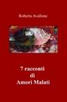 7 racconti di Amori Malati