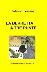 LA BERRETTA A TRE PUNTE