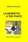 copertina di LA BERRETTA A TRE PUNTE