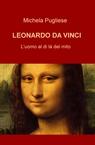 copertina LEONARDO DA VINCI L'UOMO A...