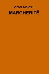MARGHERITË