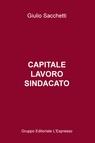 copertina Capitale, lavoro, sindacato
