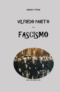 Vilfredo Pareto e il Fascismo