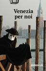 copertina Venezia per noi
