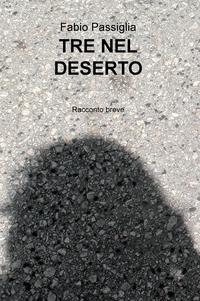 TRE NEL DESERTO