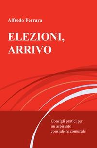 ELEZIONI, ARRIVO