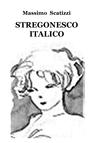 STREGONESCO ITALICO