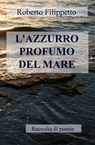 L'AZZURRO PROFUMO DEL MARE