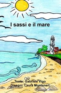I sassi e il mare